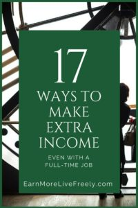 ways to make extra income even with a full-time job